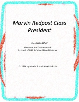 Marvin Redpost Class President Novel Unit with Literary an