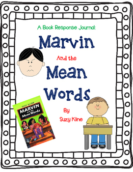 Marvin and the Mean Words by Suzy Kline-A Complete Novel Study