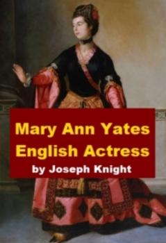 Mary Ann Yates - English actress