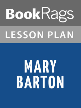 Mary Barton Lesson Plans