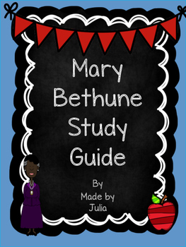 Mary Bethune Study Guide