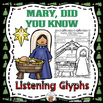 Mary, Did You Know (Listening Glyphs)