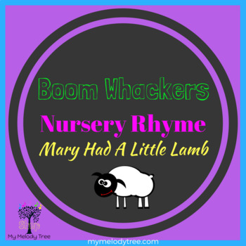 Mary Had A Little Lamb for Boomwhackers