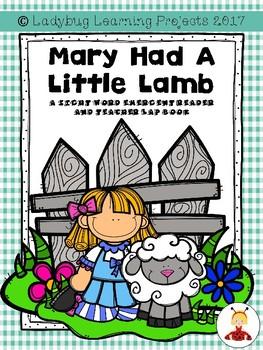 Mary Had a Little Lamb Nursery Rhyme (A Sight Word Emergen