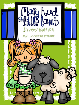 Mary Had a Little Lamb Investigation