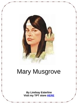 Mary Musgrove Interactive PowerPoint