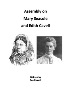 Mary Seacole and Edith Cavell Class Play