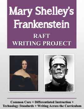 Mary Shelley's Frankenstein RAFT Writing Project