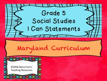 Maryland Grade 5 Social Studies I Can Statement Posters