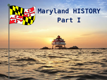 Maryland History - Part I