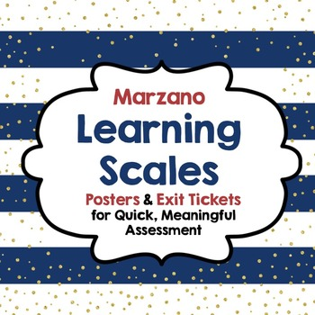 Learning Scales:Posters & Exit Tickets for Quick, Meaningf
