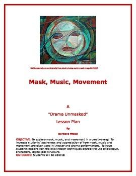 Mask, Music, Movement