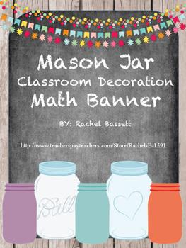 Mason Jar Classroom Theme Math Banner