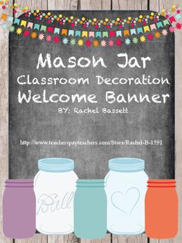Mason Jar Classroom Theme Welcome Banner