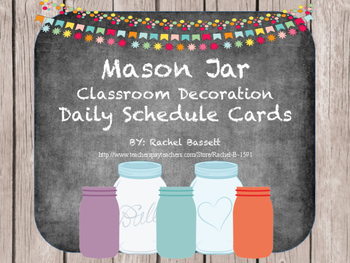 Mason Jar Classroom Theme Daily Schedule Cards