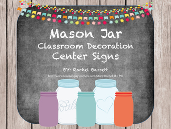 Mason Jar Theme Center Signs