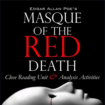 """Masque of the Red Death,"" Poe: Close Reading & Literary A"