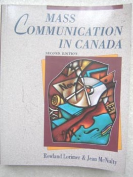 Mass Communication in Canada Media Public Communication Lo