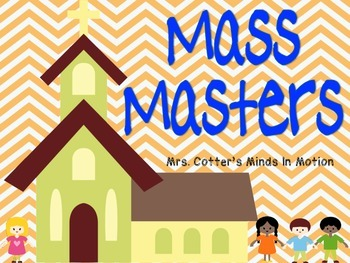Mass Masters: A Behavior Management Tool for Church
