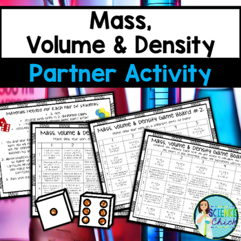 Mass, Volume & Density Partner Activity by Science Chick