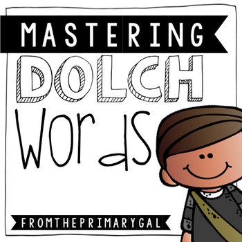 Mastering Dolch Words: Pre-Primer to Third Grade