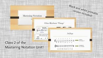 Mastering Notation Unit - Class 2