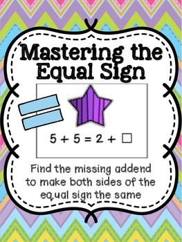 Mastering the Equal Sign - Missing Addend Game Common Core