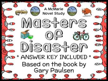 Masters of Disaster (Gary Paulsen) Novel Study / Reading C