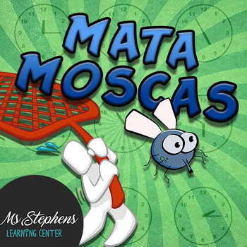 Matamoscas! Spanish time telling class activity
