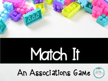 Match It! An Associations Game