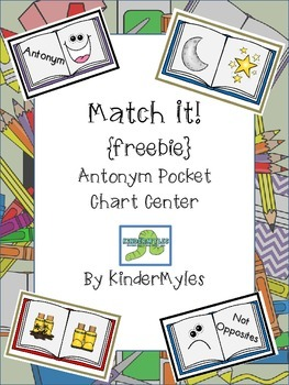 Match It! Opposites Pocket Chart {Freebie}