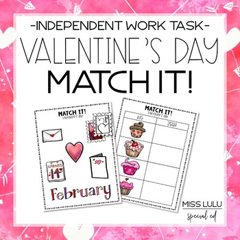 Match It! Valentine's Independent Work Task