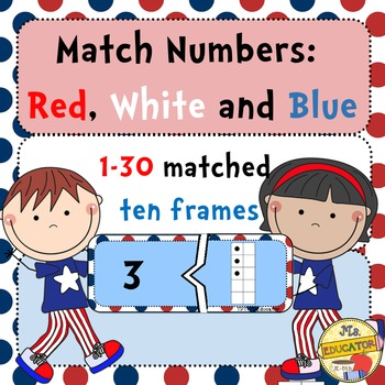 Ten Frames: Match Numbers - Red, White & Blue