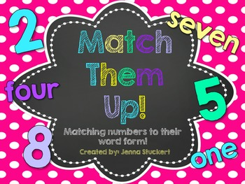 Match Them Up! (Matching numbers to their word form!)