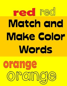 Match and Make Color Words (Autism & Pre-k, K & Special Ed