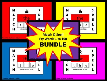 Sight Words Match and Spell Fry Words 1 to 100 Bundle