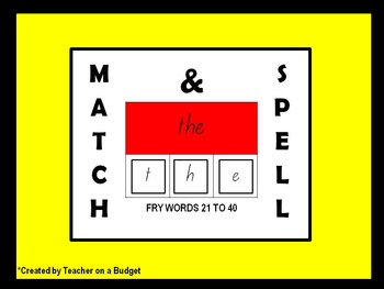 Sight Words Match and Spell Fry Words 21 to 40