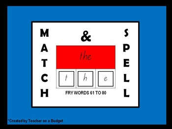 Sight Words Match and Spell Fry Words 61 to 80