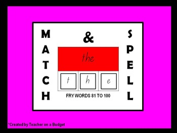 Sight Words Match and Spell Fry Words 81 to 100