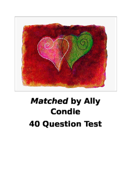 Matched by Ally Condie 40 Question Test