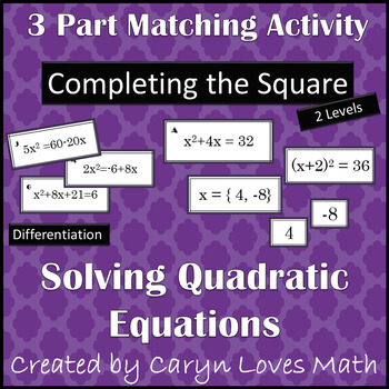 Matching Activity-Solving Quadratic Equations by Completin