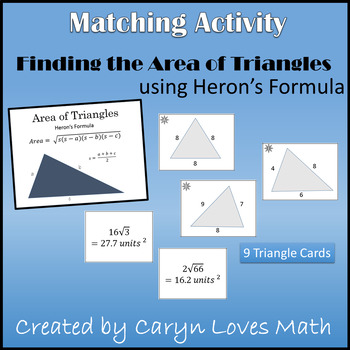 Matching Activity~Finding Area of Triangle~Given only 3 si