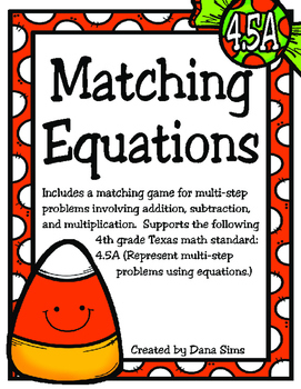 Matching Equations (TEKS 4.5A)