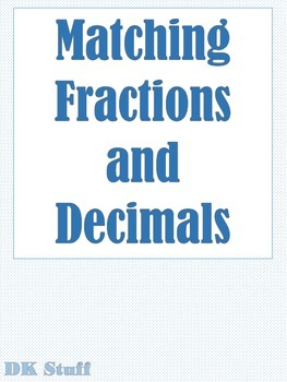 Matching Fractions and Decimals!