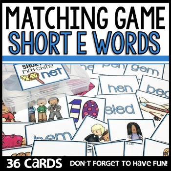 Matching Game (Short E)