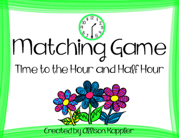 Matching Game- Time to the Half Hour