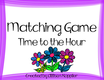 Matching Game- Time to the Hour