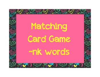 Matching Game : -nk words