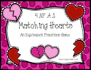 Matching Hearts ~ Equivalent Fractions {Math Game}