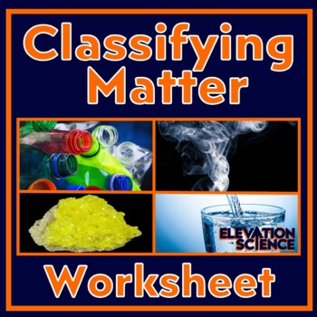 Matching Matter Worksheet:  Is it an element, compound or